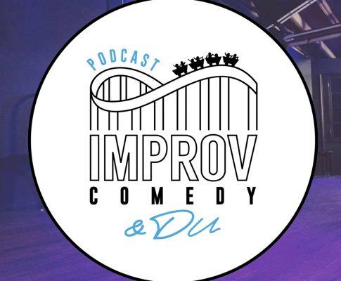 Neuer Podcast: Improv Comedy und Du!